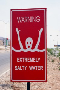 Extremely Salty Water